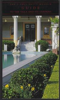 J. PAUL GETTY MUSEUM GUIDE TO THE VILLA AND ITS GARDENS