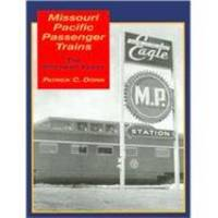 image of Missouri Pacific Passenger Trains: The Postwar Years