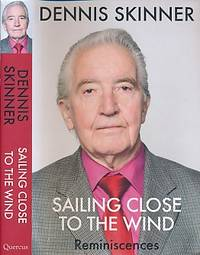 Sailing Close to the Wind. Reminiscences. Signed copy