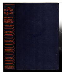 THE FLYING SQUAD. by  Colonel and Major Rothesay Stuart-Wortley  William A. - Hardcover - (c 1927) - from Bookfever.com, IOBA (SKU: 75411)