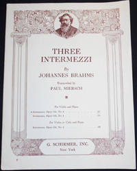 Intermezzo, Opus 116, no. 6; by Johannes Brahms; Transcribed by Paul Miersch [for violin and piano]