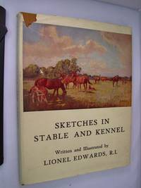 Sketches In Stable and Kennel