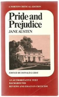 Pride and Prejudice: an Authoritative Text, Backgrounds, Reviews and Essays in Criticism.
