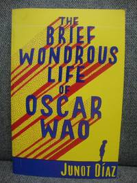 The Brief Wondrous Life of Oscar Wao by  Junot Diaz - Paperback - 2008 - from PsychoBabel & Skoob Books (SKU: 465754)