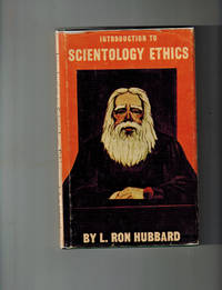 Introduction to Scientology Ethics : Third Edition