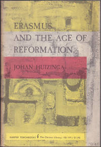 image of Erasmus and the Age of Reformation : with a selection from the letters of Erasmus