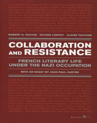 image of Collaboration and Resistance, French Literary Life Under the Nazi Occupation