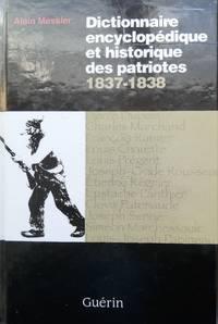 image of Dictionnaire encyclopédique et historique des patriotes 1837-1838