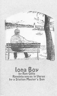 Iona Boy: Reminiscences in Verse By a Station Master's Son