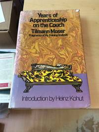 Years of Apprenticeship on the Couch: Fragments of My Psychoanalysis
