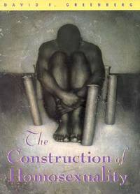 The Construction of Homosexuality