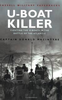 U-Boat Killer (Cassell Military Paperbacks)
