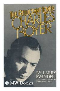 image of Charles Boyer: The Reluctant Lover