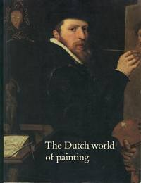 The Dutch World of Painting.