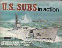 U.S. Subs in Action - Warships No. 2