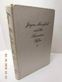 Jayne Mansfield and the American Fifties by  Martha Saxton - Hardcover - 1975 - from Hammonds Books  (SKU: 115474)