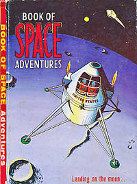 Book of Space Adventures. The Latest Developments in the World Space Programmes