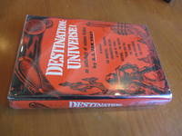Destination: Universe. An Anthology Of Science Fiction By A. E. Van Vogt (Inscribed By A. E. Van Vogt)
