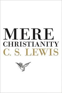 image of Mere Christianity (Collected Letters of C.S. Lewis)