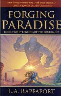 Forging Paradise Book Two in the Legends of the Four Races