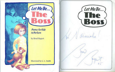 LET ME BE... THE BOSS Poems for Kids to Perform, Bagert, Brod