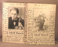 Adolf Busch: Letters - Pictures - Memories. 2 volumes.