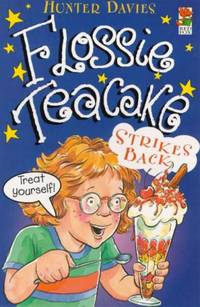 image of Flossie Teacake Strikes Back! (Red Fox younger fiction)