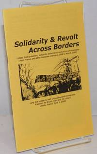 image of Solidarity_revolt across borders. Letters from prisoners, solidarity statements and action chronologies from France and other countries (January 2008 to March 2009)