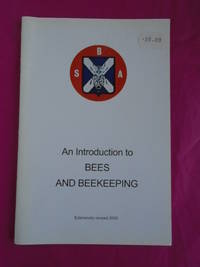 AN INTRODUCTION TO BEES AND BEEKEEPING