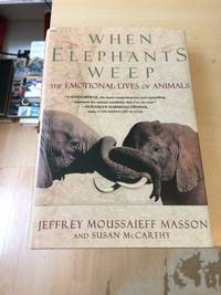 image of When Elephants Weep: The Emotional Lives of Animals