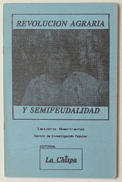 Mexico City: Editorial La Chispa, 1991. 72p., staplebound booklet, very good. Maoism-influenced inte...