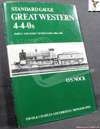 image of Standard Gauge Great Western 4-4-0s Part 2: Counties to the Close 1904-1961