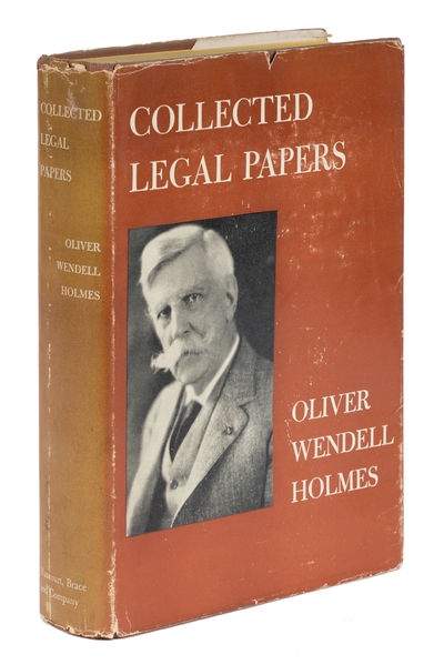 1920. Holmes, Oliver Wendell . Collected Legal Papers. New York: Harcourt, Brace & Company, c.1920. ...