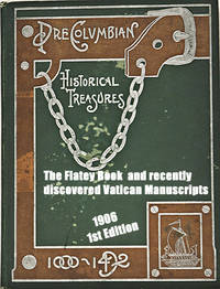 The Flatey Book and recently discovered Vatican Manuscripts concerning America as early as the Tenth Century