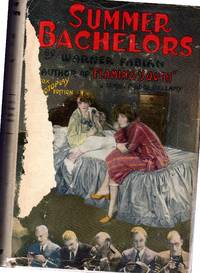 Summer Bachelors by  Warner Fabian - 1st - 1927 - from Dorley House Books and Biblio.com