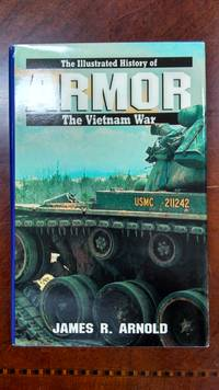 ARMOR : The Illustrated History of the Vietnam War, Vol 3