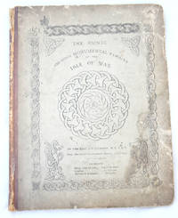 The Runic and other Monumental Remains of the Isle of Man by J G Cummings - Signed First Edition - 1857 - from E C Books and Biblio.com