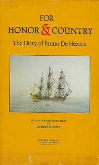 FOR HONOR AND COUNTRY: THE DIARY OF BRUNO DE HEZETA.