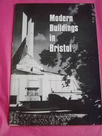 MODERN BUILDINGS IN BRISTOL