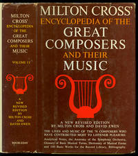 Milton Cross' Encyclopedia of the Great Composers and Their Music Two Volume Set [I & II]