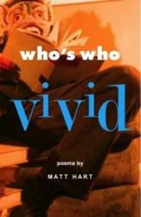 Who's Who Vivid by Matt Hart - Paperback - 2006-08-03 - from Books Express (SKU: 0971821992n)