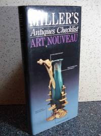Miller's Antiques Checklist  Art Nouveau by  Eric Knowles - Hardcover - 1993 - from Hammonds Books  (SKU: 109457)