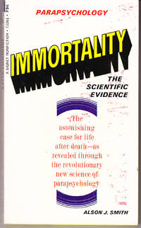 Immortality: The Scientific Evidence