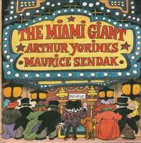 THE MIAMI GIANT by  illustrator  Arthur. Maurice Sendak - First Edition - (1995) - from Brian Cassidy, Bookseller and Biblio.com