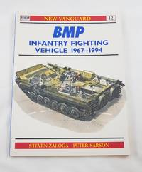 BMP Infantry Fighting Vehicle 1967–94 (New Vanguard)