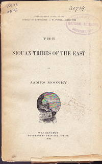 The Siouan Tribes of the East (Smithsonian Institution Bureau of Ethnology)