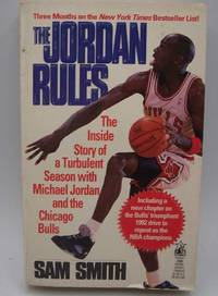 image of The Jordan Rules: The Inside Story of a Turbulent Season with Michael Jordan and the Chicago Bulls