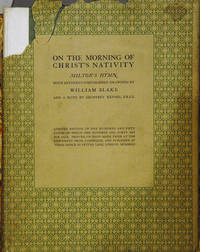 On the Morning of Christ's Nativity__Milton's Hymn with hitherto unpublished drawings by William Blake and a note by Geoffrey Keynes, F.R.C.S.