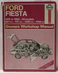 Ford Fiesta 1976 to 1983 All Models 957/1117/1298/1598cc Owners Workshop Manual
