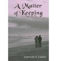 A Matter of Keeping
